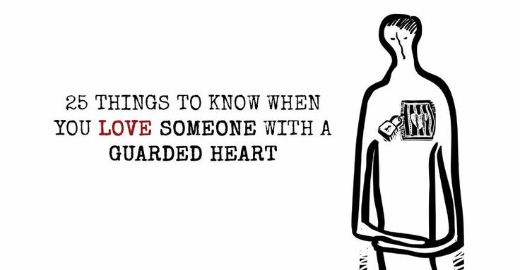 If they let you in, you will find that the most guarded of hearts are often the most beautiful.