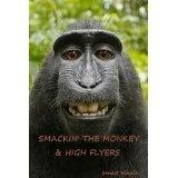 SMACKIN' THE MONKEY & HIGH FLYERS (Kindle Edition)By Ernest Kinnie