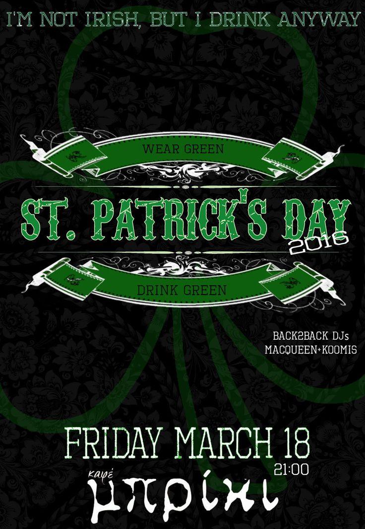St. Patrick's Day @ Μπρίκι Cafe στη Βέροια ! ! ! Το καφέ μπρίκι γιορτάζει για τέταρτη συνεχή χρονιά το St. Patrick's Day. Σας περιμένουμε σε ένα τρελό πάρτυ με πολύχρωμες μουσικές, ΠΡΑΣΙΝΗ μπύρα και αέρα από Ιρλανδία. Μην ξεχνάτε, όπως σε όλη την Ευρώπη και Αμερική, ο εορτασμός της ημέρας επιβάλλει να φοράμε όλοι τουλάχιστον ένα πράσινο ρούχο. Back2Back DJs : macqueen, Koomis