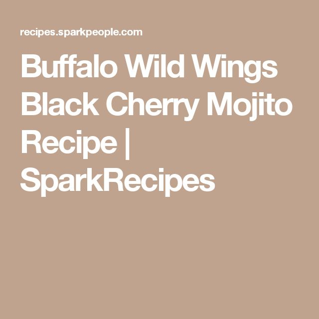 Buffalo Wild Wings Black Cherry Mojito Recipe | SparkRecipes