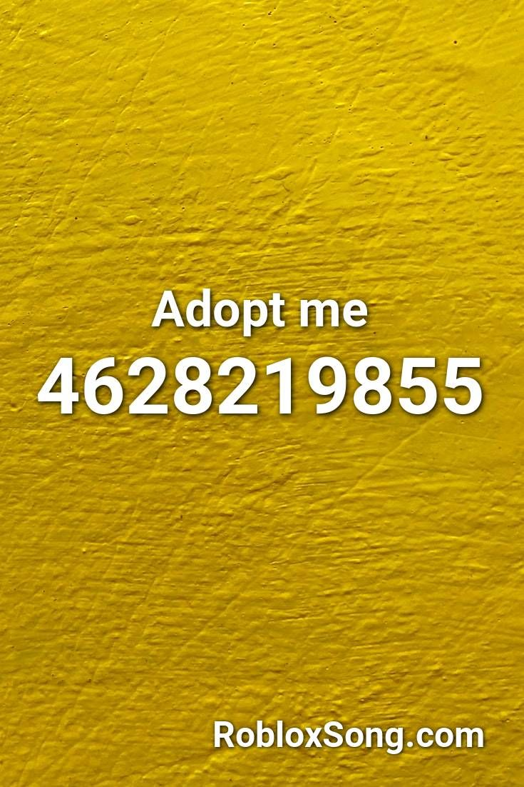 Adopt Me Roblox Id Roblox Music Codes In 2020 Roblox My Roblox Adoption