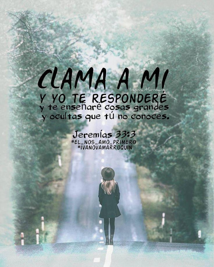 Clama a mi y yo te responderé. Jer. 33:3