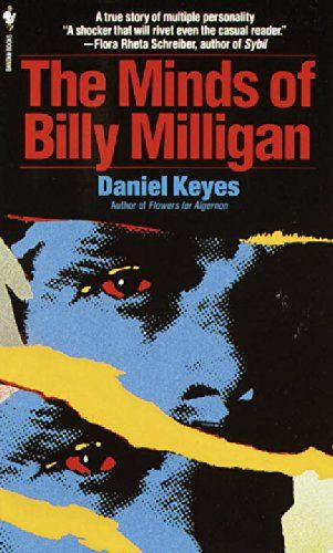 Pin for Later: 100 Books to Read Before They're Movies The Minds of Billy Milligan by Daniel Keyes