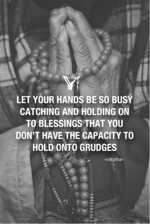 Let Your Hands Be So Busy Catching And Holding On To Blessings That