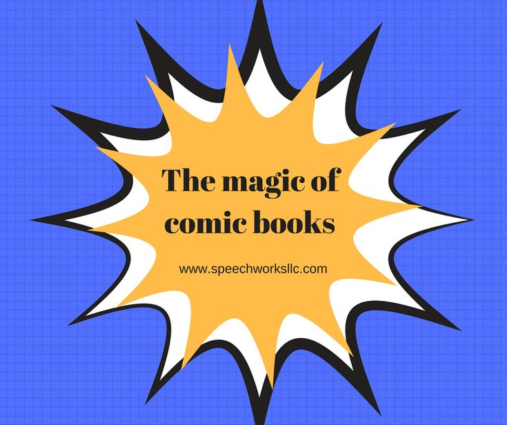 Comic books can encourage and engage children to read. Read more and contact Jann today for speech therapy services today.