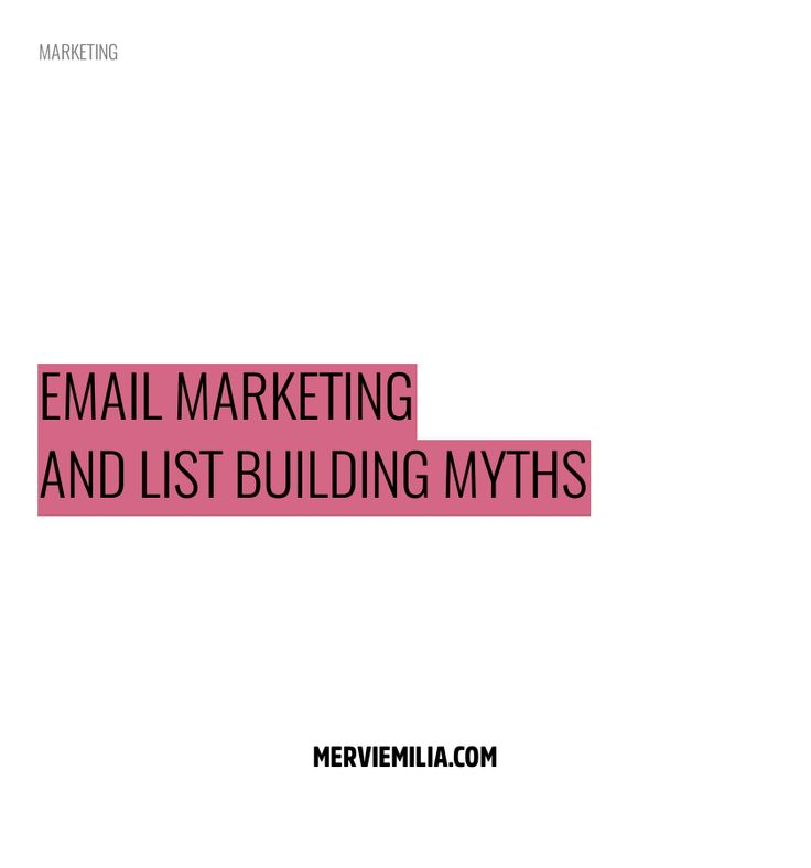 Do you need an email list? When is the best time and weekday to send your emails? Which is the best email marketing services? Are all the emails spam? Email marketing and list building myths addressed. #emails #lists #marketing