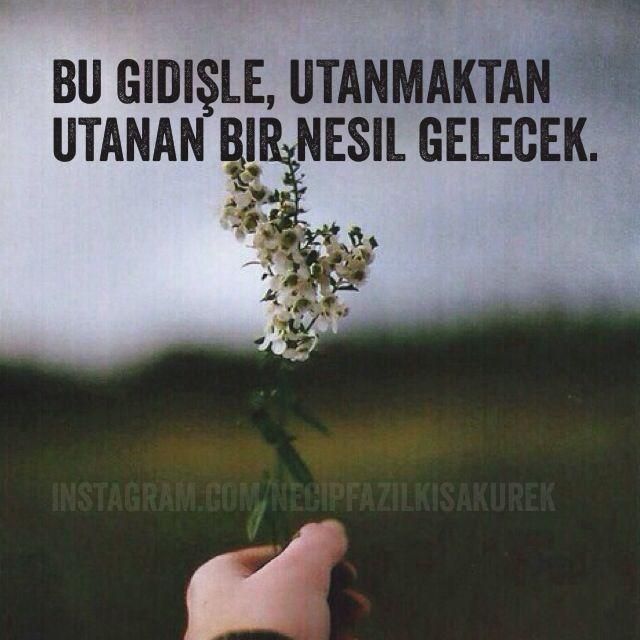 Necip Fazıl Kısakürek Türkiye Türk  şiir özlü söz edebiyat yazı sevgili aşk dost Allah