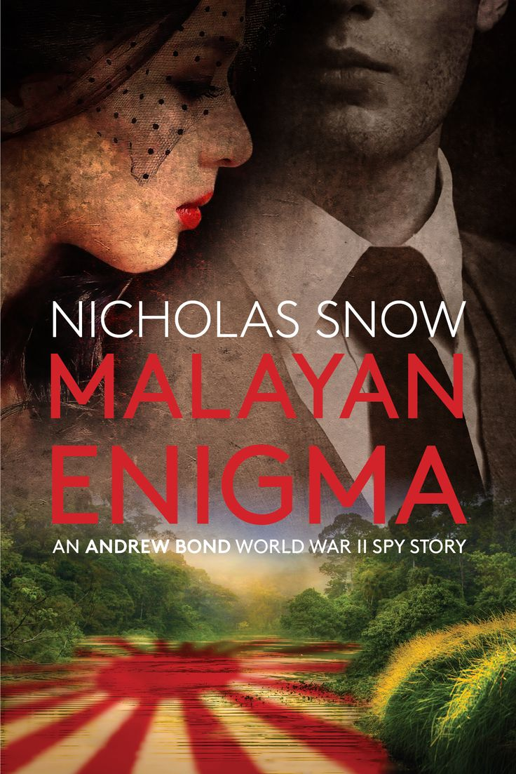 "Book cover for the ""Malayan Enigma"", Nicholas Snow, 2017. Design: Elena Mattheu."