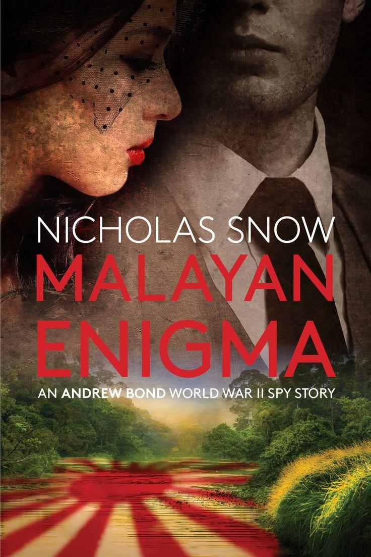 "Book cover for the ""Malayan Enigma"", Nicholas Snow, 2017. Design: Elena Mattheu."