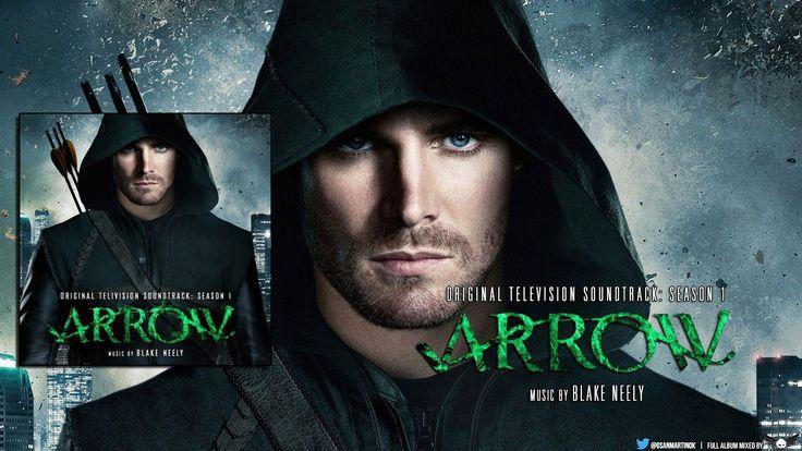 Blake Neely - Arrow Original Soundtrack: Season 1, Full Album --- Amazing music for an amazing show.