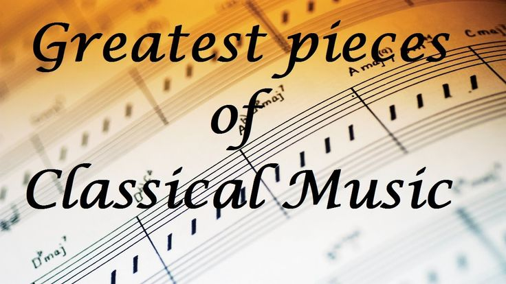 ♥ Best of Classical Music for relaxation and studying - Best classical m...