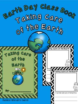 Earth Day Class Book: Taking Care of the Earth