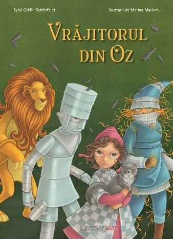 Vrajitorul Oz-Sybril Grafin Schonfeldt; Varsta 5-8 ani; In urma unei teribile tornade, Doroteea si Toto ajung pe taramul fermecat al lui Oz, vrajitorul capabil sa indeplineasca dorinte. Alaturi de noii ei prieteni: Sperietoarea de ciori, Omul de tinichea si  Leul cel Las, fetita isi depaseste temerile, infrunta vrajitoare si reuseste sa traiasca aventura vietii ei.