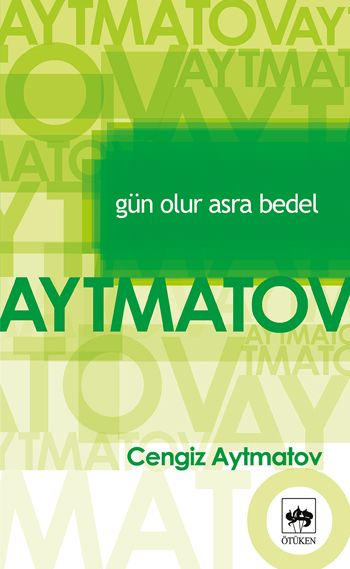 Gün+Olur+Asra+Bedel+-+Cengiz+Aytmatov