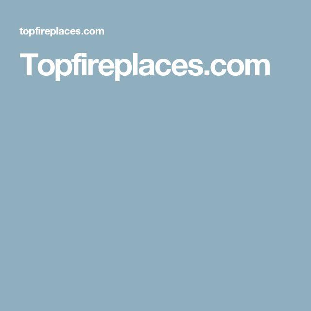 Topfireplaces.com