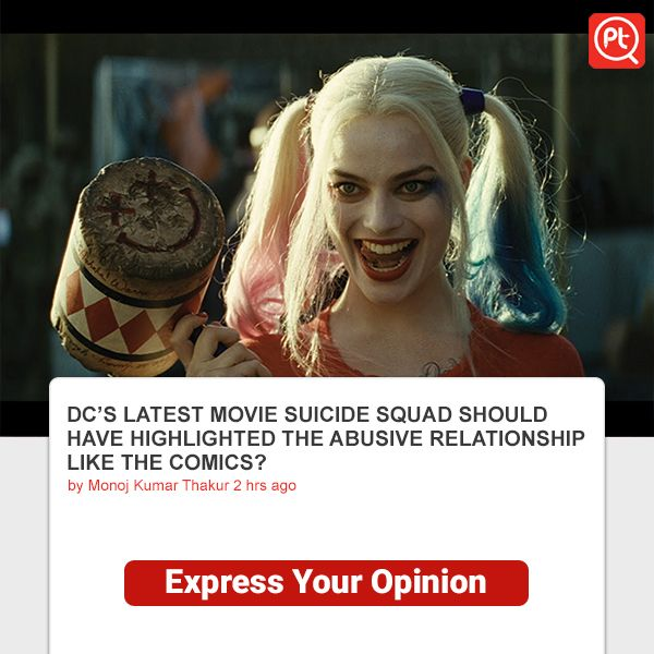 DC'S LATEST MOVIE #SUICIDE #SQUAD SHOULD HAVE #HIGHLIGHTED THE ABUSIVE RELATIONSHIP LIKE THE COMICS? #ExpressYourOpinion