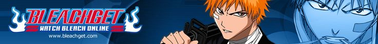 Watch Bleach Episodes English Subbed & Dubbed
