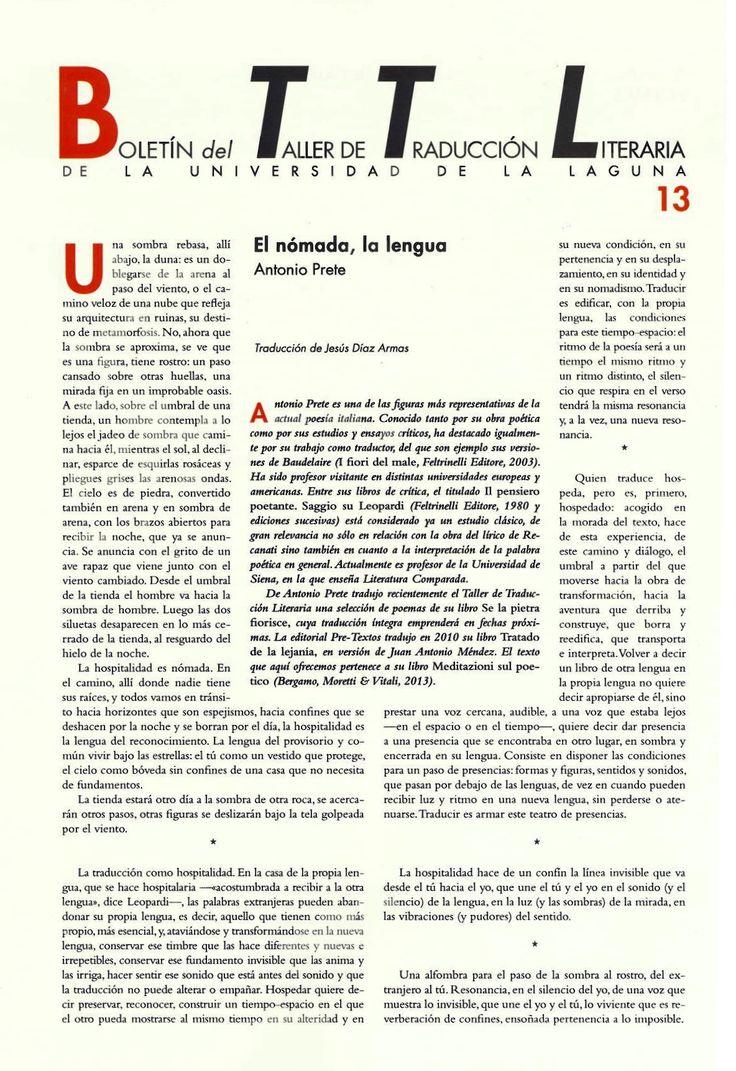 Boletín del Taller de Traducción Literaria de la Universidad de La Laguna nº 13/ coordinación de Andrés Sánchez Robayna y Jesús Díaz Armas. -- N.1(otoño 2011)-. -- La Laguna : Taller de Traducción Literaria de la Universidad de La Laguna, 2011-     (Cuatrimestral) .--- http://absysnetweb.bbtk.ull.es/cgi-bin/abnetopac01?TITN=467146