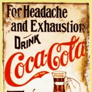 Vintage advertisement for Coca Cola - advertising its medicinal properties (I agree with this one, though my doctors don't!)