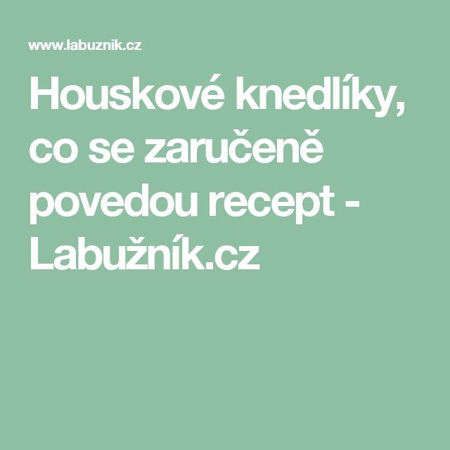 Houskové knedlíky, co se zaručeně povedou recept - Labužník.cz