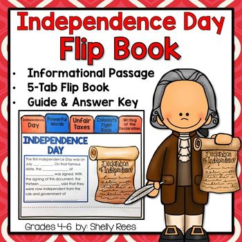 Help your students better understand the history behind the Declaration of Independence and Independence Day by completing and creating this fun tab-style flip booklet! Students will enjoy the high-interest informational reading passage and will find the activity fun and meaningful.***Save money and buy the Flip Books for the Year Bundle!***Please see the PREVIEW for photo examples of the finished project!This packet includes: Declaration of Independence and Independence Day Flip Book: A 5…