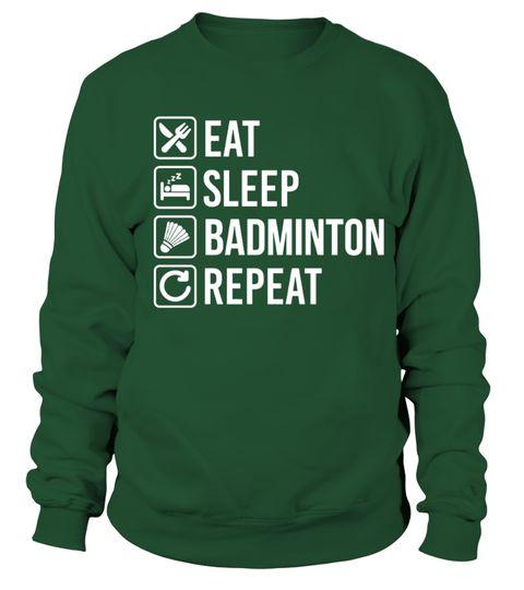 # Badminton Eat Sleep Repeat T Shirt .  Badminton Eat Sleep Repeat T Shirt