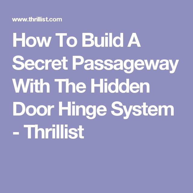 How To Build A Secret Passageway With The Hidden Door Hinge System - Thrillist