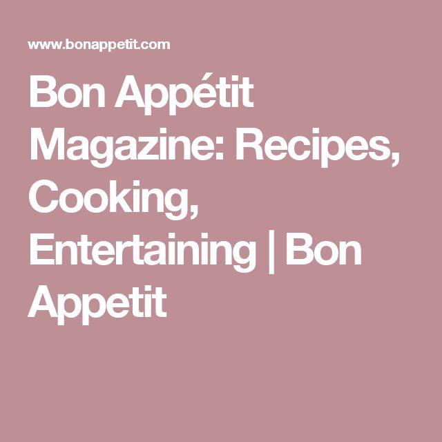 Bon Appétit Magazine: Recipes, Cooking, Entertaining | Bon Appetit