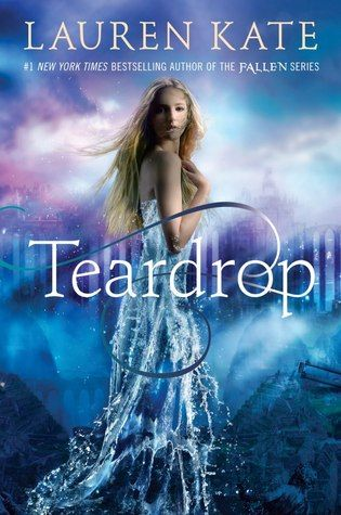 Teardrop by Lauren Kate | Teardrop, BK#1 | Publisher: Delacorte Books | Publication Date: October 22, 2013 | #YA #paranormal