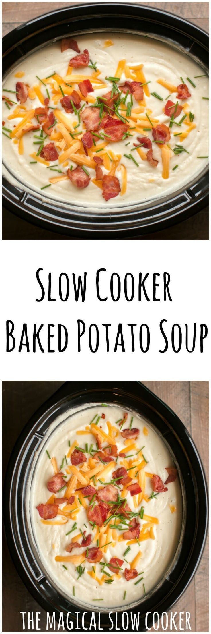 Slow Cooker Baked Potato Soup