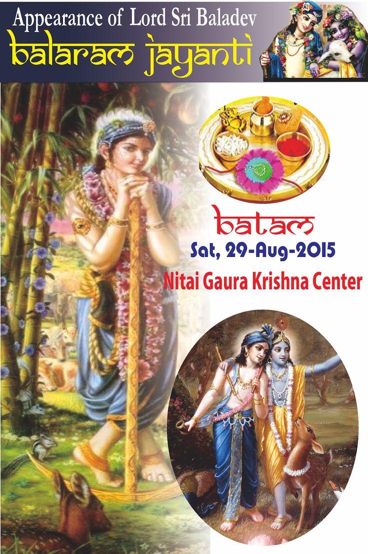 Nitai Gaura Krishna Center Batam Kepulauan Riau Indonesia: Appearance of Lord Sri Baladev - Balaram Jayanti 2...