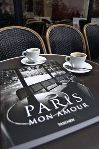 Paris Mon Amour - coffee in Paris would be a dream come true for me!