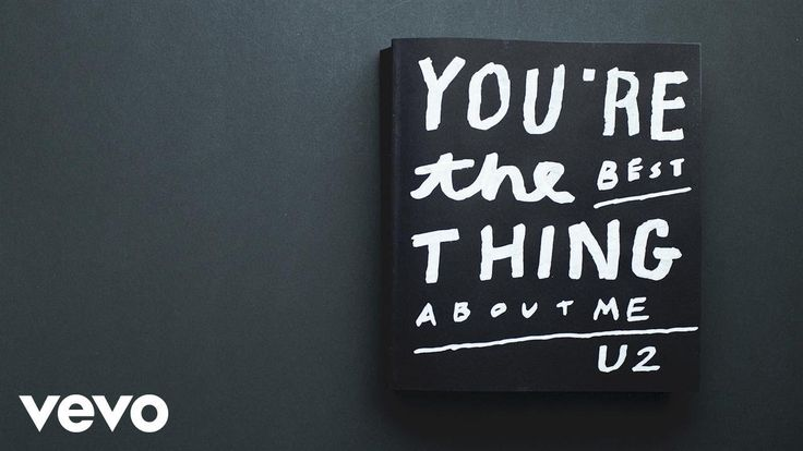 U2 - You're The Best Thing About Me (Lyric Video) - YouTube