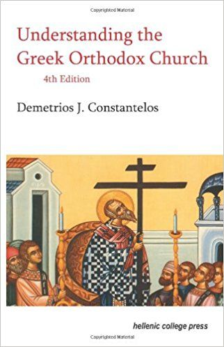 Understanding the Greek Orthodox Church, 4th Edition: Demetrios J. Constantelos: 9780917653506: Amazon.com: Books