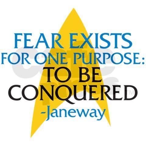 Star Trek: Janeway Fear Quote