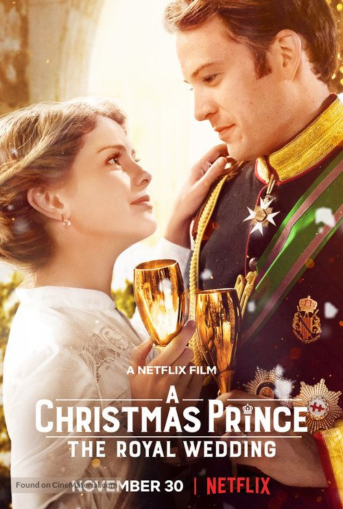A Christmas Prince: The Royal Wedding (2018) movie poster | Noel filmleri, Film, Prince