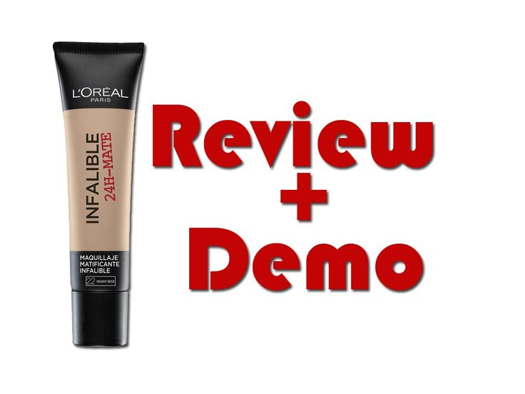 Review + Demo: Infalible 24h - Mate (Loréal Paris)