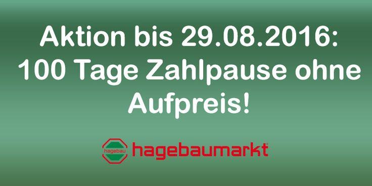 100 Tage Zahlpause bei hagebau ohne Aufpreis #hagebau #rabatt #spar #gutschein #gutscheinlike #aktion #coupon