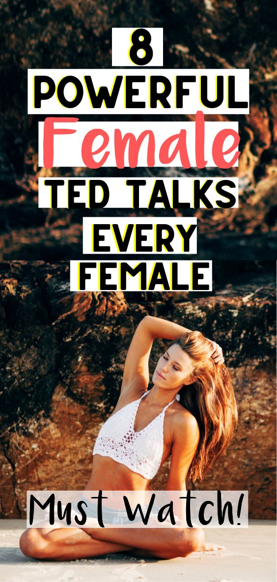8 Ted spricht, die jede Frau sehen muss   – Interesting