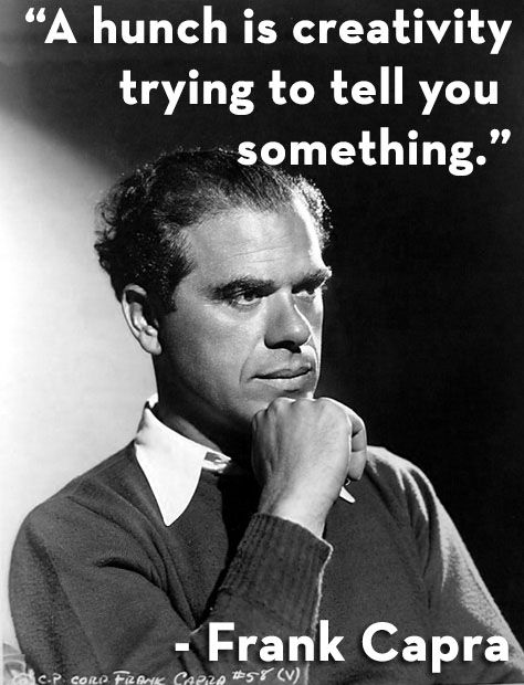 Frank Capra #quotes #creativity #filmmaking