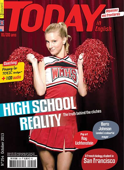 Extraits de Today in English N° 254 octobre 2013. -Special report : high scholl reality, the truth behind the clichés