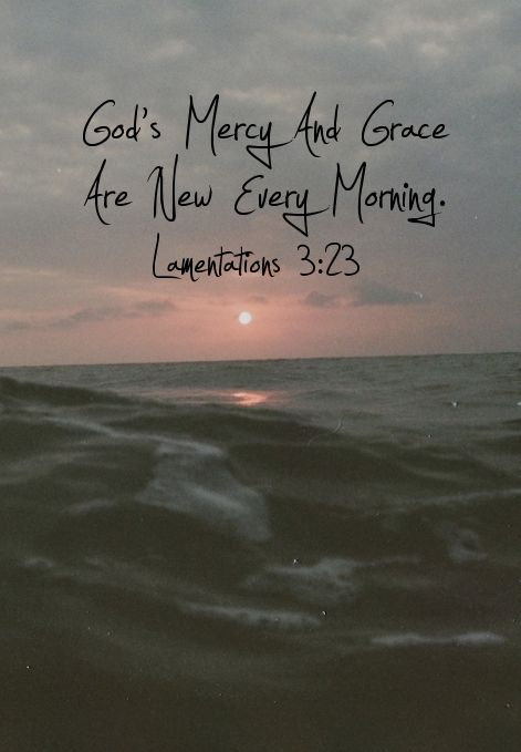 God's Mercy and Grace ..