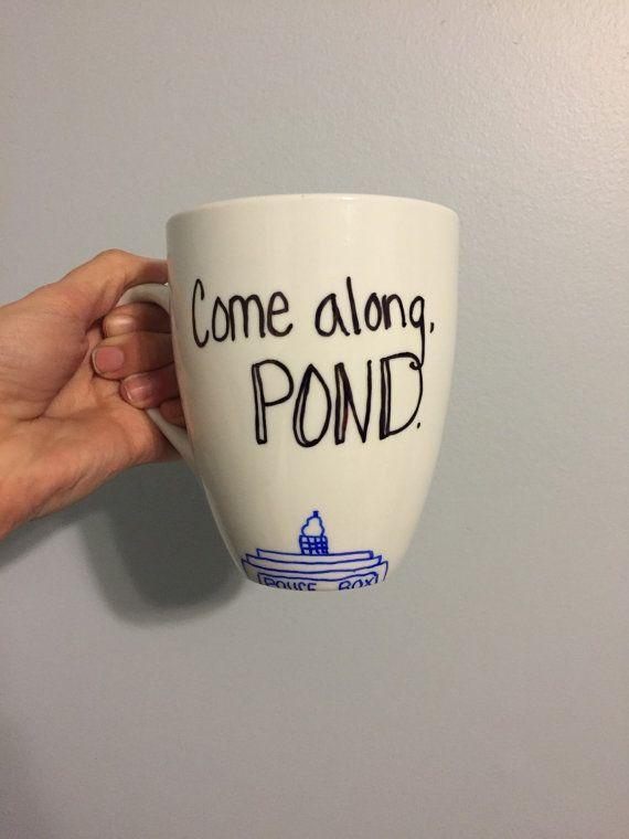 Come along Pond. Doctor Who Mug