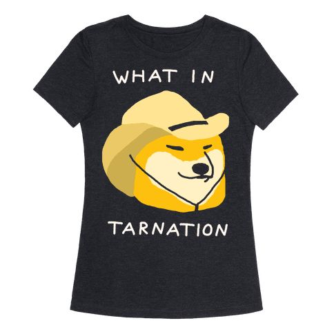 What In Tarnation - Show off your love of memes and internet culture with this hilarious, shiba dog wearing a cowboy hat meme shirt! Stay up to date on today's memes with this goofy, country dog design!