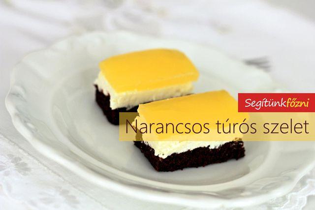 Túrós - narancsos sütemény - Fanta szelet - Mirinda szerelet recept