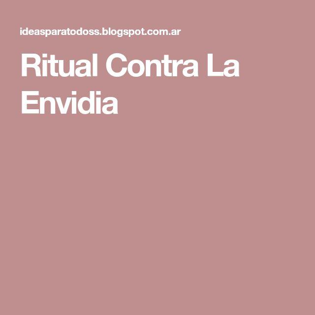 Ritual Contra La Envidia