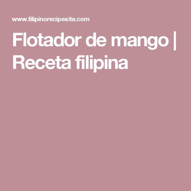 Flotador de mango |  Receta filipina