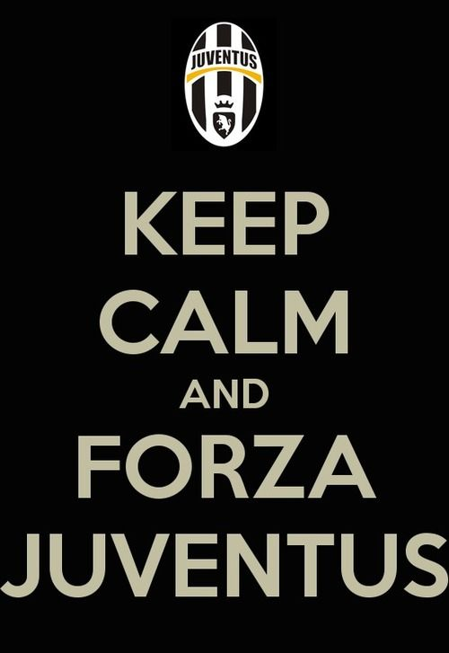 Keep Calm and Forza Juventus #juventus #keepcalm