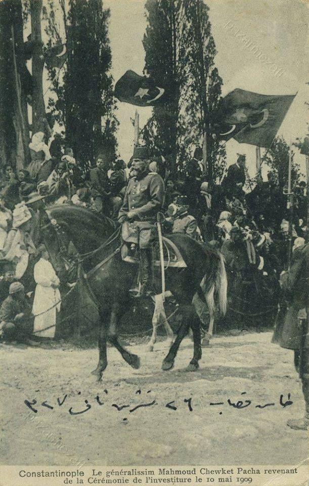 II. Abdülhamid'i indirme görevinde büyük rol oynamış Mahmud Şevket Paşa'nın 31 Mart olaylarının hemen sonrasında çekilmiş bir fotoğrafı.
