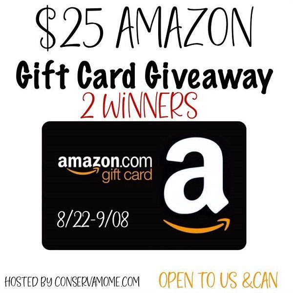 25 Amazon Gift Card Giveaway 2 Winners Ends 9 8 Amazon Gift Cards Gift Card Giveaway Amazon Gifts